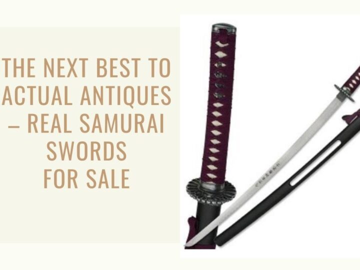 The Next Best to Actual Antiques – Real Samurai Swords for Sale
